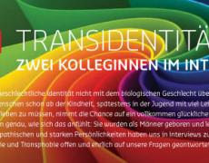 Transidentität – Zwei Kolleginnen im Interview